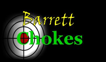 Card Turkey Shoot Chokes, Barrett Chokes